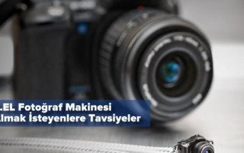 İkinci El Fotoğraf Makinesi Alırken Nelere Dikkat Etmeliyiz?